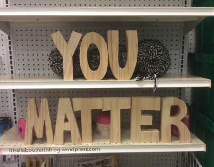 YOU MATTER big letters Jo Ann Fabrics