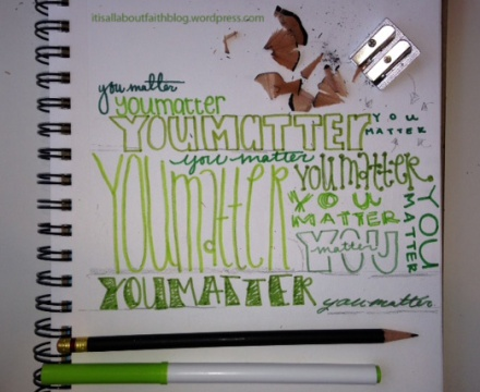 You matter green marker and pencil